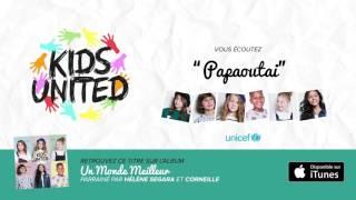 Kids United - Papaoutai (Officiel)