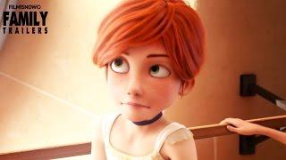 BALLERINA ft. Elle Fannning | Official Trailer [Family Animation] HD