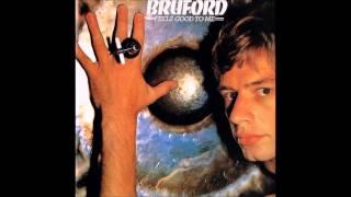 Bill Bruford: Feels Good To Me