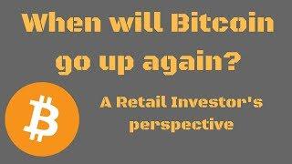 When will Bitcoin go up again?