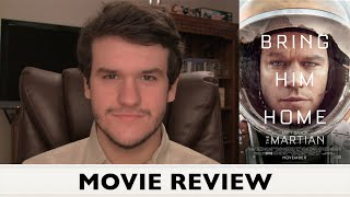 The Martian - MOVIE REVIEW (Do Not Go Gentle...Oops! Wrong Movie)