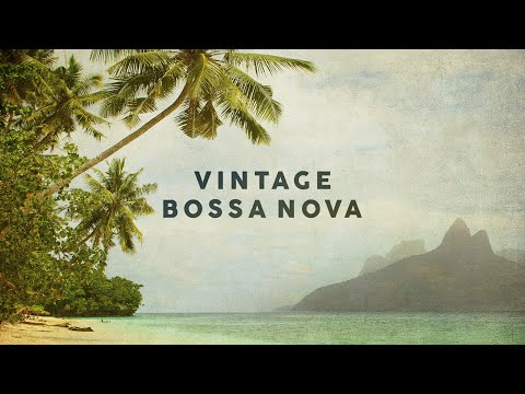 Vintage Bossa Nova Covers 2020 Cool Music