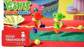 Yoshi's Crafted World - Gameplay - Nintendo Treehouse: Live