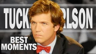 Best of Tucker Carlson