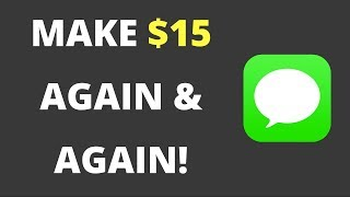 HOW TO MAKE $15 AGAIN AND AGAIN BY TEXTING! {PROOF!!}