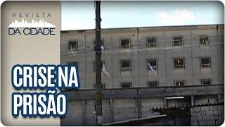 Crise no Sistema Carcerário Brasileiro - Revista da Cidade (10/01/17)