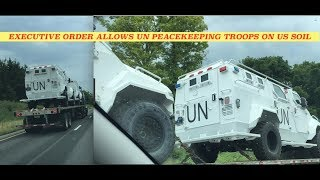 Convoy of UN Vehicles Spotted in California After Executive Order Authorizing International Force