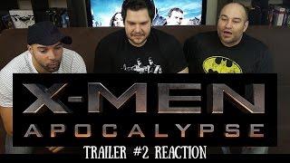X-MEN APOCALYPSE Trailer 2 REACTION