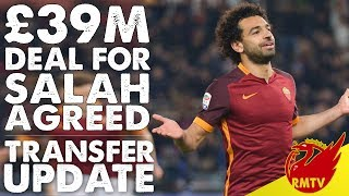 £39m Deal For Salah Agreed! | LFC Daily News LIVE