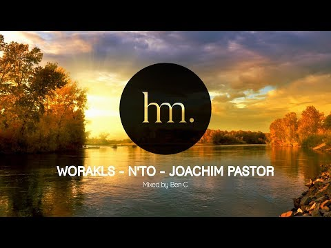 Worakls N to Joachim Pastor Mix Special Hungry Music Mixed by Ben C
