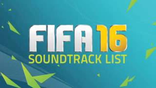 FIFA 16 Soundtrack | Kaleo - Way Down We Go