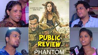 Phantom Public Review | Saif Ali Khan | Katrina Kaif