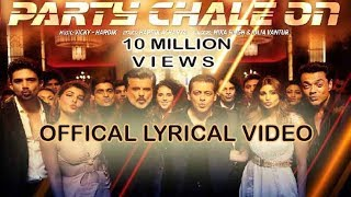 Party Chale On (Full Song) Lyrics - Race 3