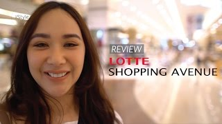iStyle Indonesia #WeTry - Lotte Shopping Avenue Review