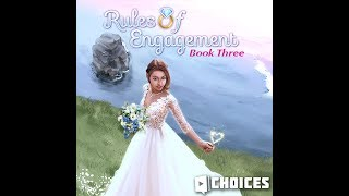 Choices: Stories You Play - Rules of Engagement Book 3 Chapter 3