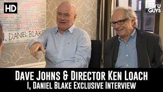 Ken Loach & Dave Johns Exclusive Interview - I, Daniel Blake