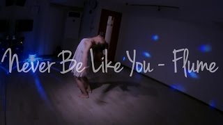 Flume - Never Be Like You / Choreography by Janelle Ginestra Feat. Immabeast