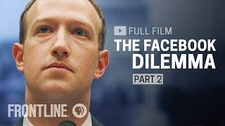 The Facebook Dilemma, Part Two (full film) | FRONTLINE