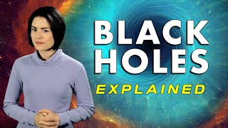 What is a Black Hole? -- Black Holes Explained
