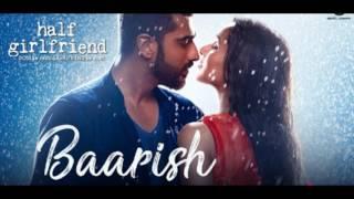 Baarish Acoustic version | Half Girlfriend | Arjun K,Shraddha K | Ash K & Shashaa T | Tanishk Bagchi