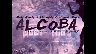Miky Woodz Ft. Almighty & Bryant Myers - Alcoba (Official Remix) 2016