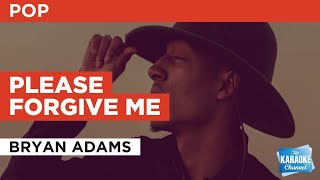 Please Forgive Me : Bryan Adams | Karaoke with Lyrics