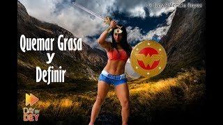 Rutina Wonder Woman | 2 | RUTINA 502 - QUEMAR GRASA Y DEFINIR MUSCULOS  - Dey Palencia