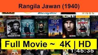 Rangila-Jawan--1940-__Full-&-Length.On_Online