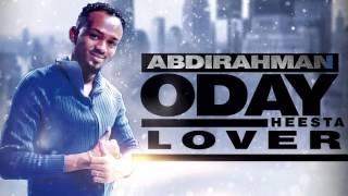 ABDIRAHMAN ODAY New Song LOOFAR 2016