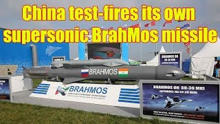 Chinese Firm Tests BrahMos-Rivaling Supersonic Cruise Missile