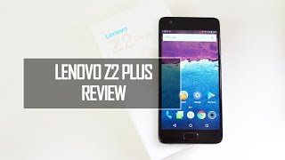 Lenovo Z2 Plus Detailed Review With Pros and Cons | Techniqued