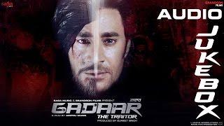 Gadaar The Traitor Songs Jukebox | Harbhajan Mann | Latest Punjabi Movies 2015 Full Movie Released