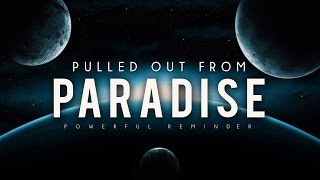 Pulled Out From Paradise