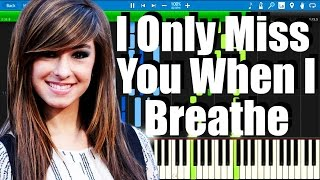 Christina Grimmie - I Only Miss You When I Breathe | Synthesia piano tutorial