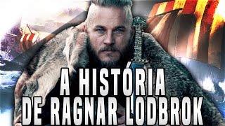 A VERDADEIRA HISTÓRIA DE RAGNAR LODBROK! - Vikings Explicado