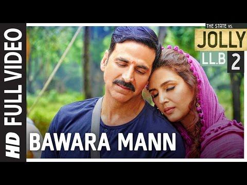 Xxx Mp4 Bawara Mann Full Video Jolly LL B 2 Akshay Kumar Huma Qureshi Jubin Nautiyal Neeti Mohan 3gp Sex