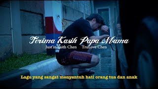 Terima Kasih Papa Mama ( LAGUNYA SANGAT MENYENTUH ) - Justin Faith Chen Feat. TruLove Chen