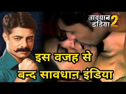 Xxx Mp4 Savdhaan India Off Going Air इस वजह से बंद किया जा रहा है Popular Crime Show 39 Savdhan India 39 3gp Sex