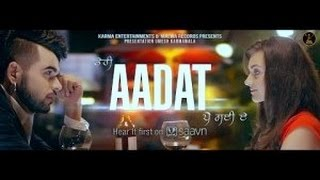 AADAT || NINJA || Latest Punjabi Song 2015 || Full HD