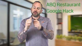 Albuquerque Restaurant Google Hack for Ranking #1