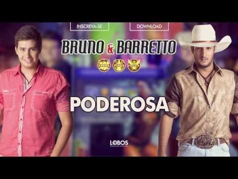 Bruno e Barretto Poderosa CD Farra Pinga e Foguete Áudio Oficial