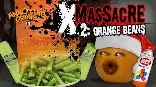 Annoying Orange - X-Massacre #2: Orange Beans!