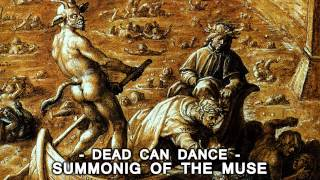 Dead Can Dance - Summonig Of The Muse