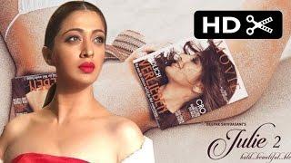 Julie 2 Official Trailer | Raai Laxmi | Ravi Kishan | Deepak Shivdasani | Fanmade