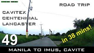 Road Trip #49 - Manila to Imus (Malagasang I) in just 38 mins