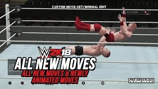 All New Moves & Newly Animated Moves In WWE 2K18