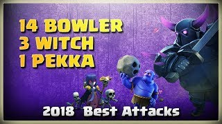 14 Bowler+3 Witch+1 Pekka: TH11 Best War Attacks | TH11 War Strategy #262 | COC 2018 |