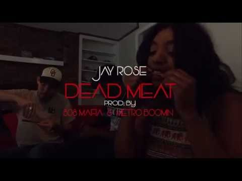 Jay Rose - Dead Meat