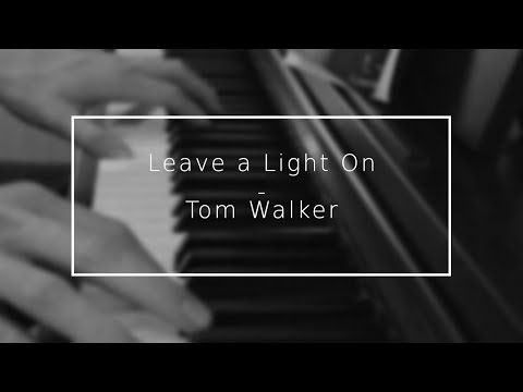 Leave a Light On - Tom Walker [Instrumental + Lyrics]