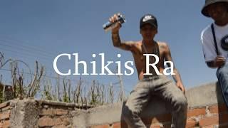 CHIKIS RA // SOY EL MISMO  // VIDEO OFICIAL